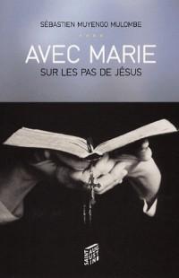 Avec Marie sur les pas de Jésus : Réflexions, méditations, prières avec le Rosaire Hommage à Jean-Paul II