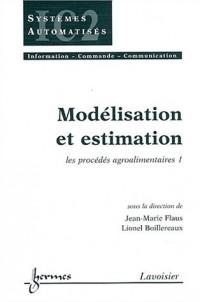 Modélisation et estimation : Les procédés agro-alimentaires 1
