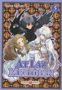 At Laz Meridian, Tome 5 :