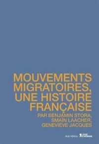 Mouvements migratoires, une histoire française