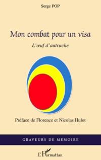 Mon Combat pour un Visa l'Oeuf d'Autruche