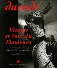 Duende - Visages et Voix du Flamenco