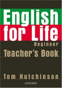 English for life Beginner : Teacher's book (1Cédérom)