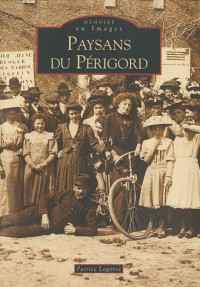 Paysans du Périgord