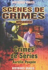 Crimes de séries : Ou comment les séries policières américaines s'inspirent de faits réels, Histoires vraies