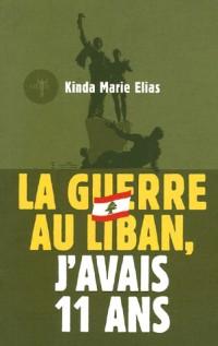 La guerre au Liban, j'avais 11 ans