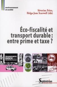 Eco Fiscalite et Transport Durable Entre Prime et Taxe ?