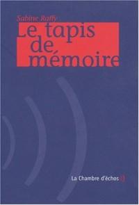Le Tapis de mémoire