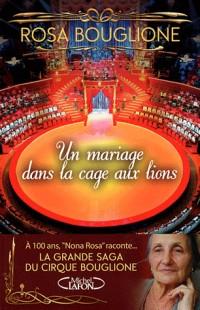 Un mariage dans la cage aux lions la grande saga