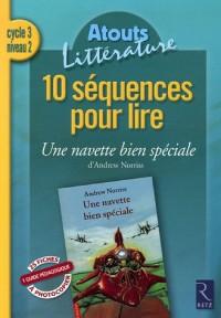 10 séquences pour lire Une navette bien spéciale d'Andrew Norriss : Cycle 3 niveau 2