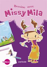 Dessiner avec Missy Mila