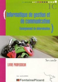 Informatique de gestion et de communication 2e Enseignement de détermination : Livre du professeur (1Cédérom)