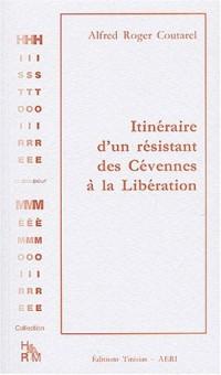 Itinéraire d'un résistant des Cévennes à la Libération