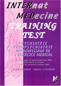 Training Test : Psychiatrie, pédopsychiatrie, apprentissage de l'exercice médical