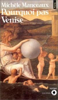 Pourquoi pas Venise