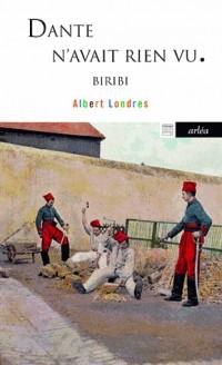 Dante n'avait rien vu : Biribi