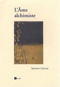 L'Ame alchimiste