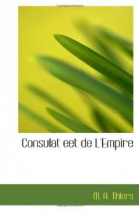 Consulat eet de L'Empire