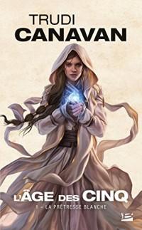 L'Âge des Cinq, T1 : La Prêtresse blanche