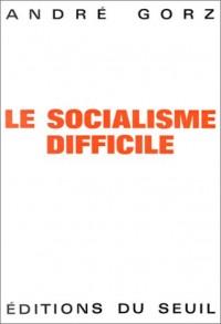 Le Socialisme difficile