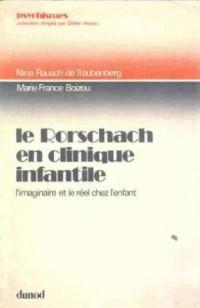 Le Rorschach en clinique infantile : L'imaginaire et le réel chez l'enfant (Psychismes)