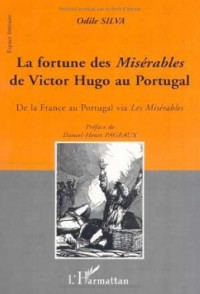 Fortune des Miserables de Victor Hugo au Portugal (la)