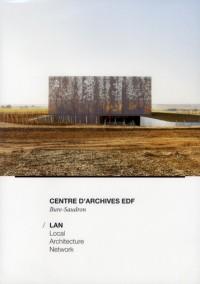 Lan Architecture. les Archives Edf a Bure-Saudron