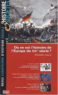 Histoire et societes tome 2: ou en est l'histoire de l'europe