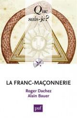 La franc-maçonnerie [Poche]