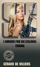 SAS 138 L'amour fou du colonel Chang [Poche]