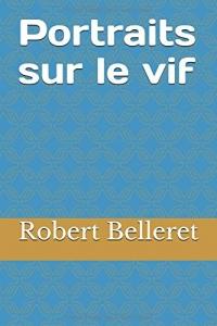 Portraits sur le vif: Aznavour, Emmanuelle Béart, Guy Béart, Bedos, Bocuse, Cabu, Dabadie, Luchini, François Morel, L'abbé Pierre, Daniel Prévost, Ségolène Royal, Souchon