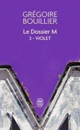 Le Dossier M - Livre 3 - Violet [Poche]