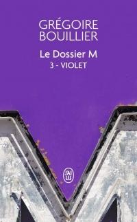 Le Dossier M - Livre 3 - Violet