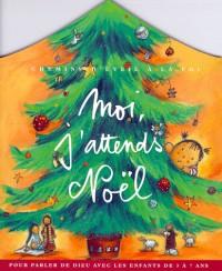 Moi, j'attends Noël