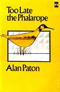 Alan Paton. Quand l'oiseau disparut (Too late the phalarope), roman traduit de l'anglais par Denise Van Moppès. Introduction de André Roux