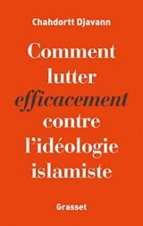 Comment lutter efficacement contre l'idéologie islamique