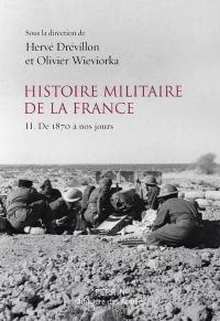 Histoire Militaire de la France - Volume 2
