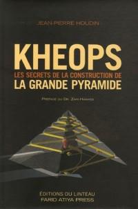 Kheops : Les secrets de la construction de la Grande Pyramide