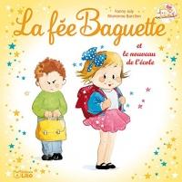 La fée Baguette et le nouveau de l'école - Dès 3 ans