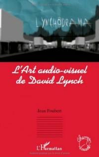 L'art audio-visuel de David Lynch