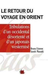 Le retour du voyage en Orient