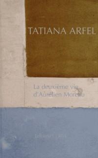 Deuxieme Vie d'Aurelien Moreau (la)