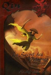 Qin, Tome 1 : Le secret des Masques : Coeur de Jade