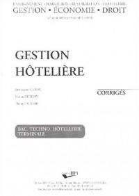 Gestion hôtelière Bac Techno hôtellerie terminale : Corrigés