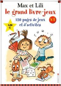 Max et Lili : Le grand livre-jeux