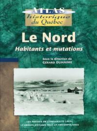 Le Nord Habitants et Mutation