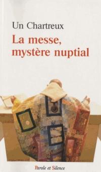La Messe Mystere Nuptial