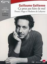 Ça peut pas faire de mal (Tome 1-Le roman:Proust, Hugo et Madame de Lafayette lus et commentés par Guillaume Gallienne) [Livre audio]