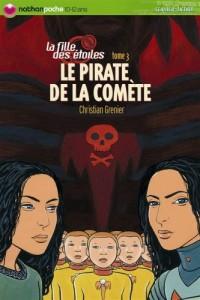 La Fille des Etoiles, Tome 3 : Le Pirate de la Comète