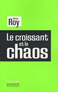 Le croissant et le chaos